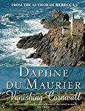Vanishing Cornwall / Daphne du Maurier ; photographs by Christian Browning