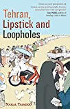 Tehran, Lipstick and Loopholes