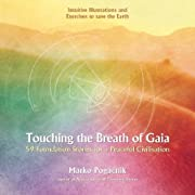 Touching the Breath of Gaia: 59 Foundation…