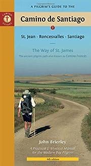 A Pilgrim's Guide to the Camino de…