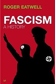 Fascism: A History por Roger Eatwell