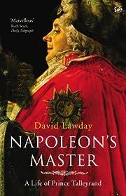 Napoleon's Master: A Life of Prince…