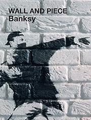 Wall and Piece av Banksy