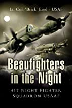 Beaufighters in the Night: 417 Night Fighter…