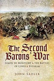 SECOND BARON'S WAR: Simon de Montfort and…