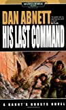 His Last Command (Warhammer 40,000), Abnett, Dan
