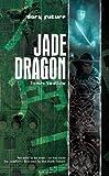 Jade Dragon (Dark Future)