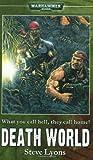 Death World (Warhammer 40,000 Novel), Lyons, Steve