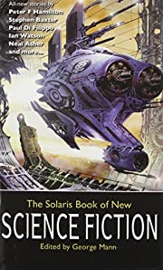 The Solaris Book of New Science Fiction,…
