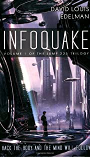 Infoquake: Book One of the Jump 225 Trilogy…