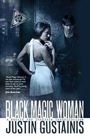 Black Magic Woman (Quincey Morris 1) por…