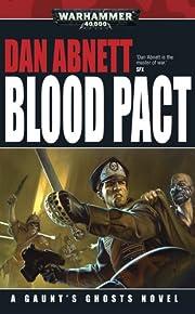 Blood Pact (Gaunt's Ghosts) de Dan Abnett