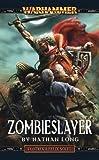 Zombieslayer (Gotrek & Felix), Long, Nathan