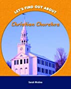 Christian Churches (Let's Find Out About...)…