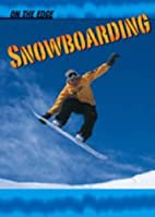 Snowboarding (On the Edge) by Chuck Miller