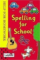 Spelling for School: Help for Homework