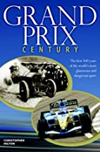 Grand Prix Century: First 100 Years Of The…