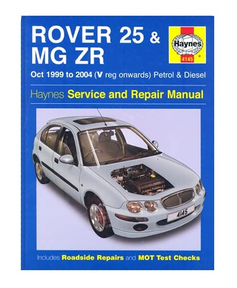 Rover 25 and MG ZR Petrol and Diesel: 99-04 (Haynes Service and Repair Manuals) Mike Edge