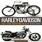 Harley-Davidson: All the Motorcycles…