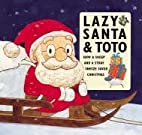 Lazy Santa and Toto: How a Sheep and a Stray…