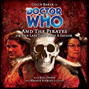Doctor Who and the Pirates, or the Lass That…