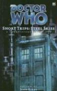 Short Trips: Steel Skies by John Binns