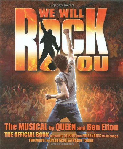We Will Rock You composed by Ben Elton and Queen