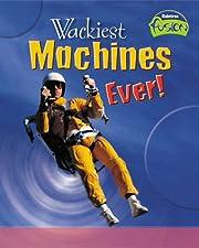 Wackiest Machines Ever! af Paul Mason