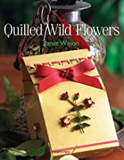 Quilled Wild Flowers af Janet Wilson