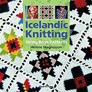 Icelandic Knitting: Using Rose Patterns –…