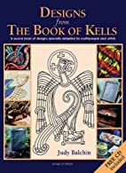 Designs from the Book of Kells: A Source…