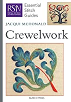 Crewelwork (Essential Stitch Guide) by…