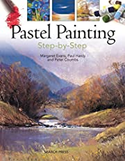 Pastel Painting Step-by-Step de Margaret…