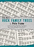 Even more rock family trees : a brand new book of rock family trees featuring Oasis, Nirvana, Suede, Elton John, Miles Davis, Martin Carthy & The Watersons & many more-- / by Pete Frame