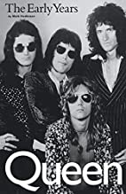 Queen: The Early Years by Mark Hodkinson