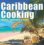Caribbean Cooking: Recipes, Landscapes &…
