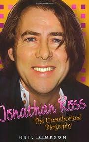Jonathan Ross: The Unauthorised Biography…