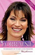Lorraine: The Biography of TV's Best-Loved…