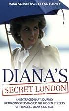 Diana's secret London by Mark Saunders