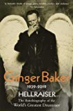 Ginger Baker: Hellraiser: The Autobiography of the World's Greatest Drummer, Baker, Ginger