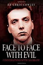 Face to Face with Evil: Conversations with…