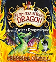 How to Twist a Dragon's Tale (How to Train…