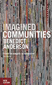 Imagined Communities: Reflections on the…