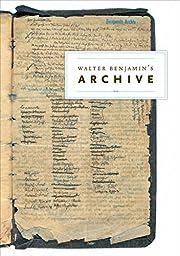 Walter Benjamin's Archive af Walter…
