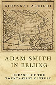 Adam Smith in Beijing: Lineages of the 21st…