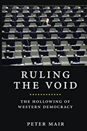 Ruling the Void: The Hollowing of Western…
