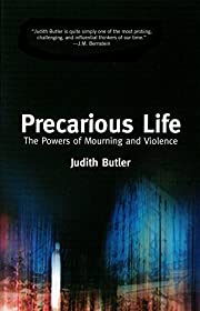 Precarious Life: The Power of Mourning and…