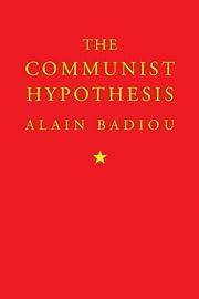 The Communist Hypothesis af Alain Badiou