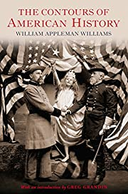 The Contours of American History af William…