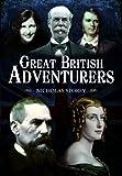 Great British adventurers / by Nicholas Storey